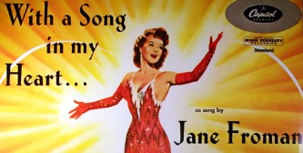 """With A Song In My Heart"". Film 1952 om Jane Froman ."